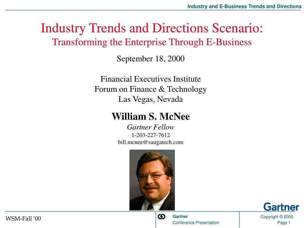 Industry Trends and Directions Scenario: