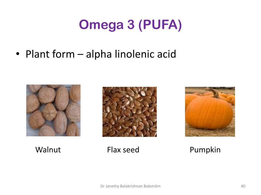 Omega 3 (PUFA)
