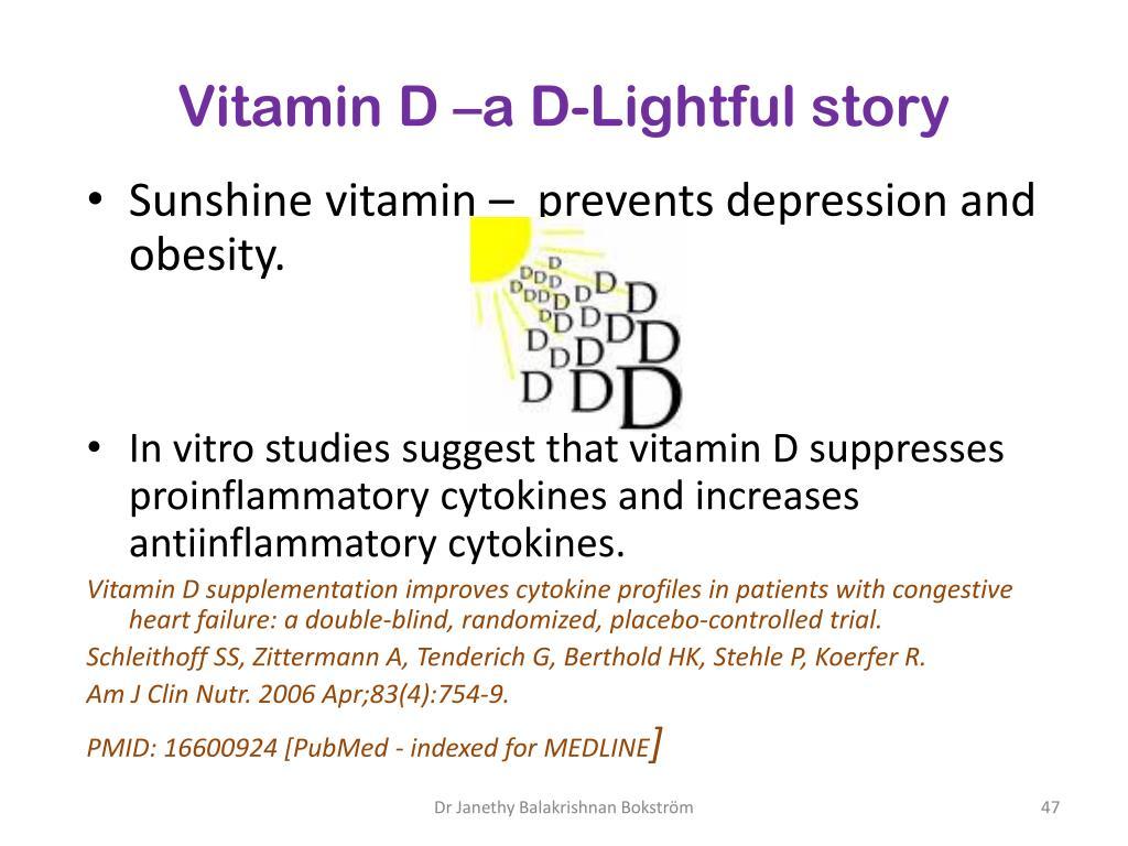 Vitamin D –a D-
