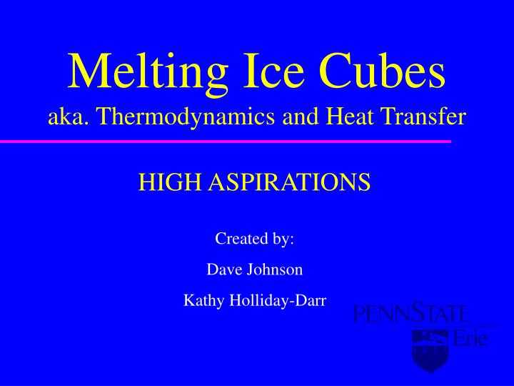 Melting ice cubes aka thermodynamics and heat transfer