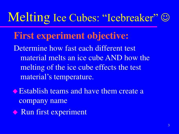 Melting ice cubes icebreaker j