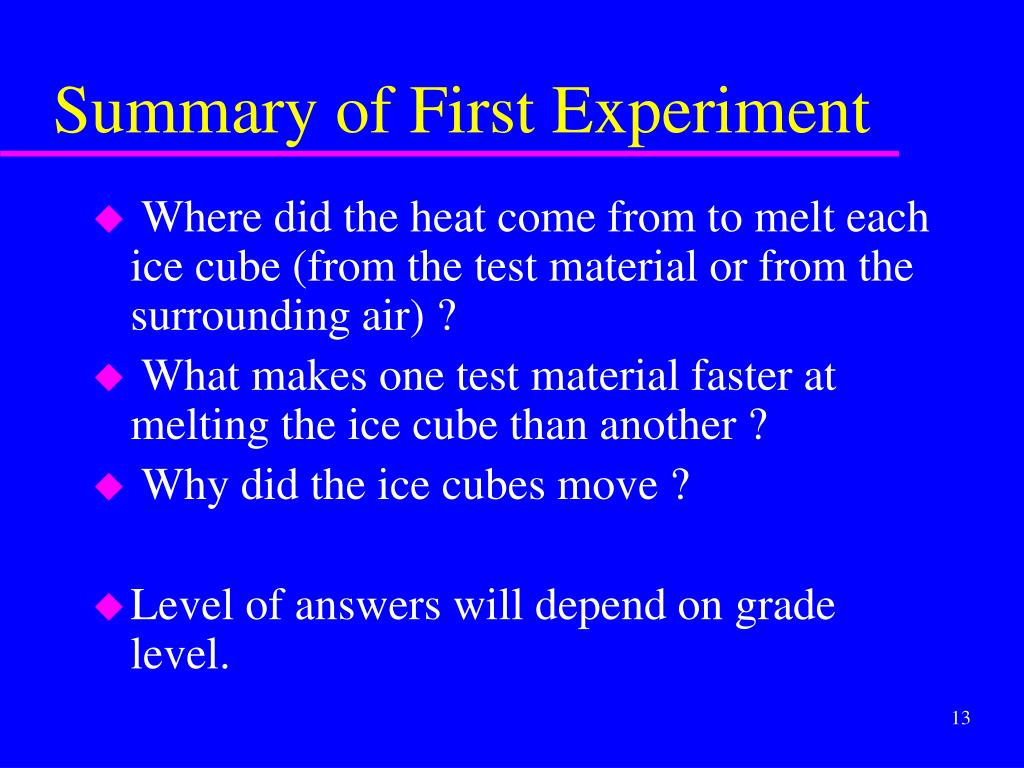 Summary of First Experiment