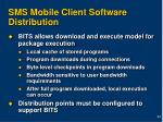 sms mobile client software distribution