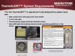thermalert system requirements