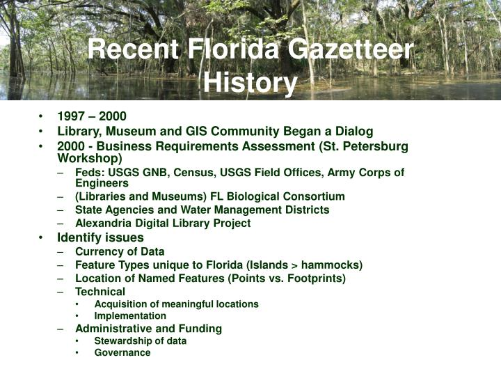 Recent florida gazetteer history