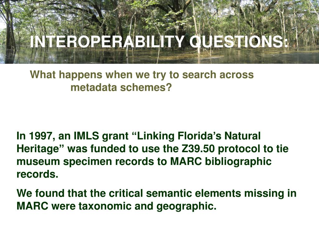 INTEROPERABILITY QUESTIONS: