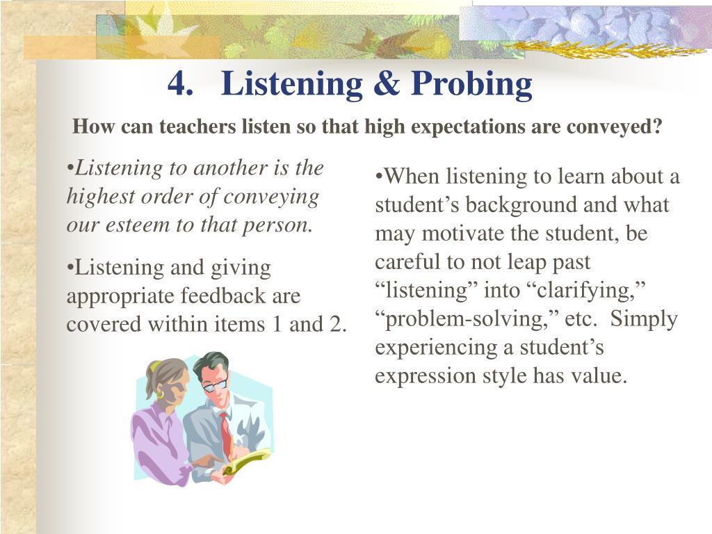 4.   Listening & Probing