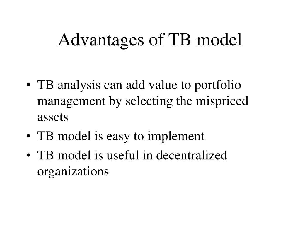 Advantages of TB model