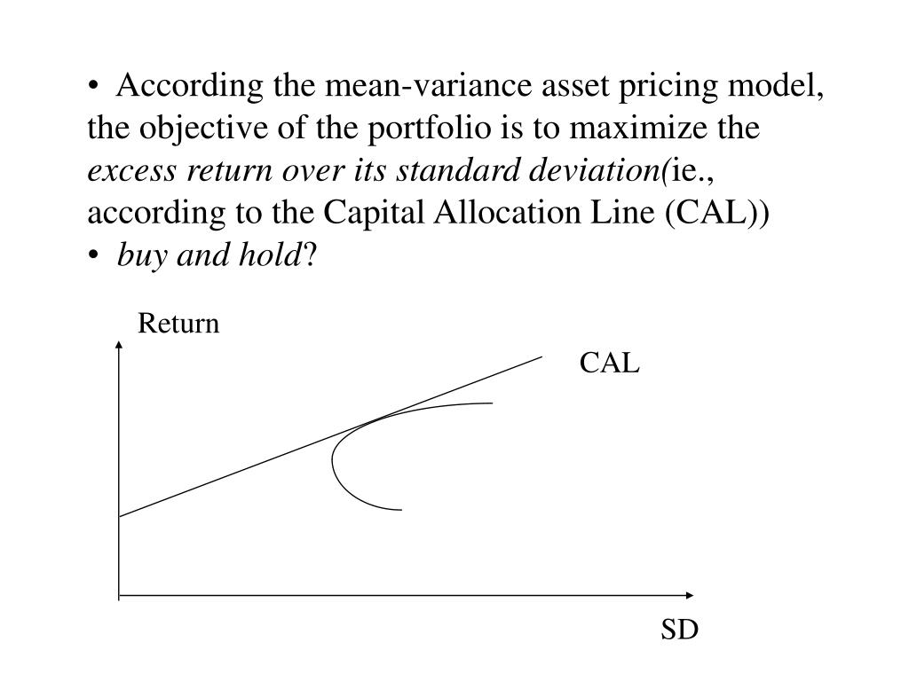 According the mean-variance asset pricing model,          the objective of the portfolio is to maximize the