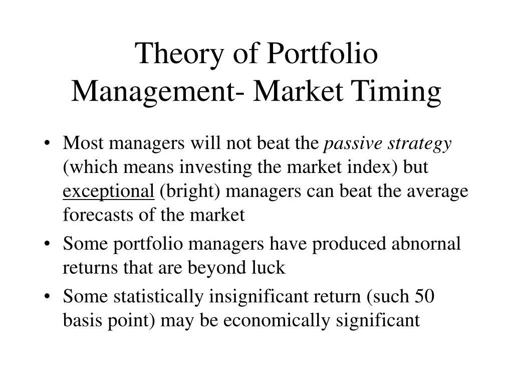Theory of Portfolio Management- Market Timing