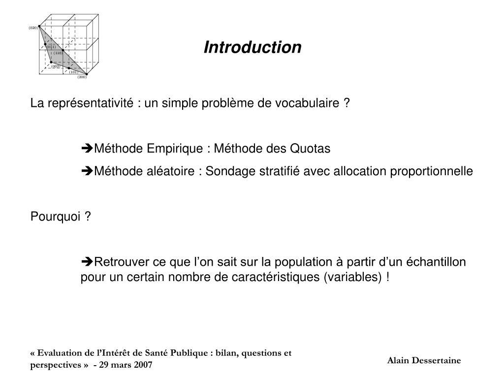 Ppt la question de la repr sentativit en pratique vue for Introduction synonyme
