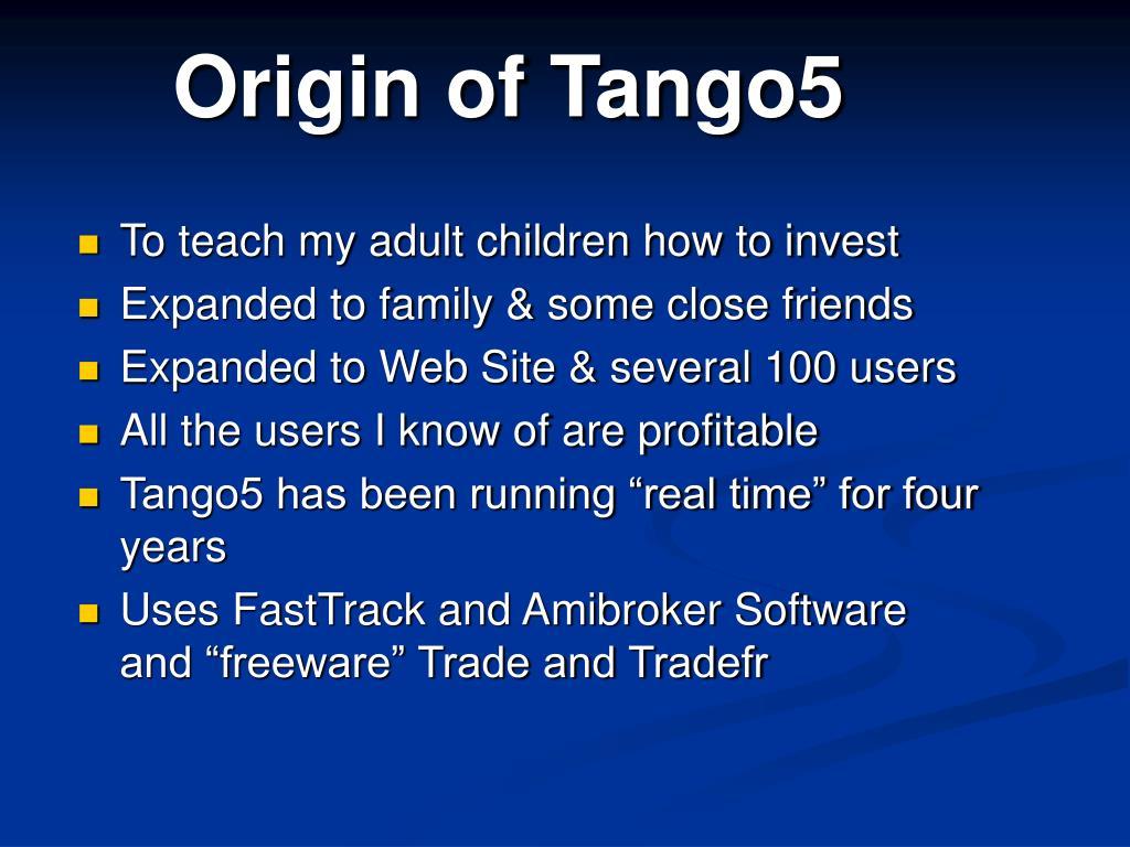 Origin of Tango5