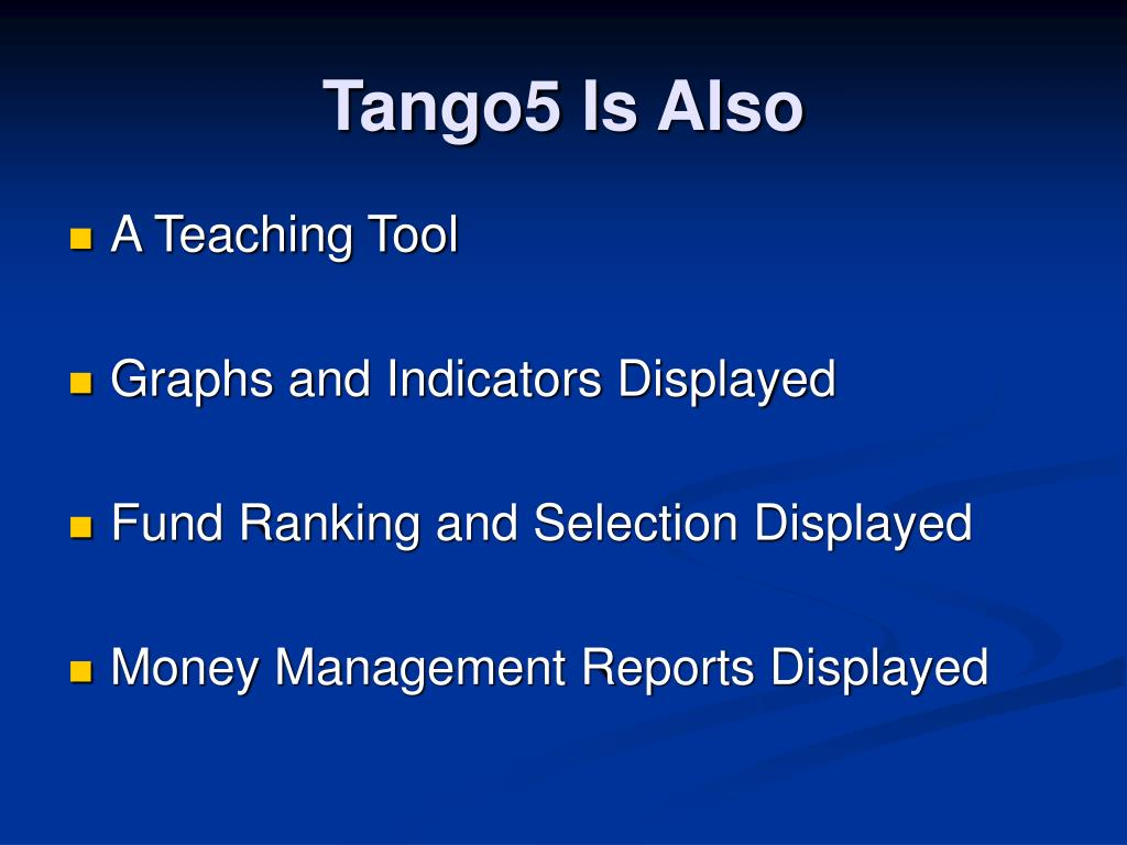 Tango5 Is Also
