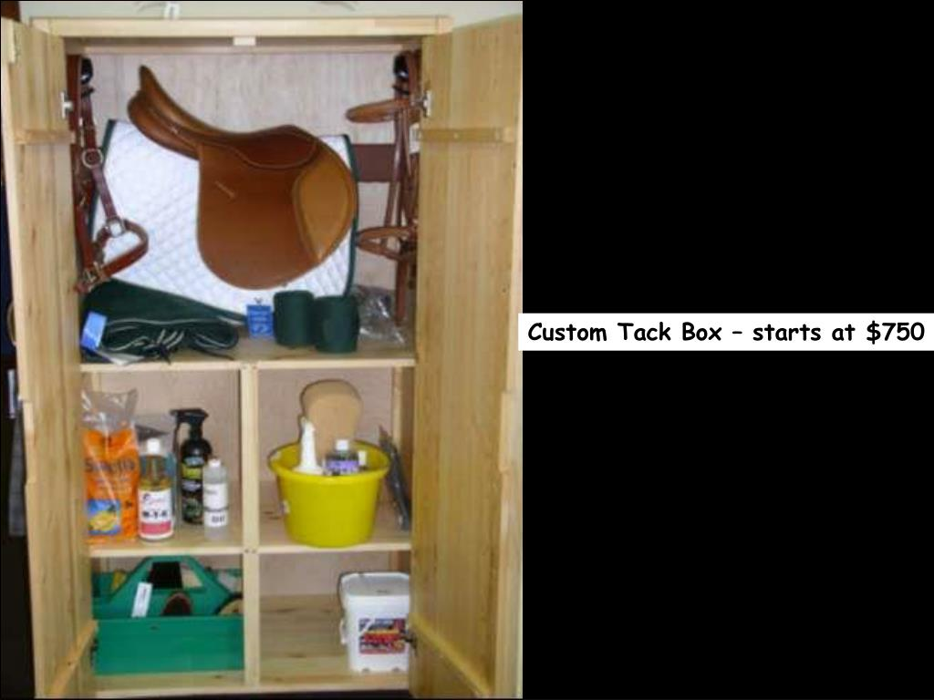 Custom Tack Box – starts at $750
