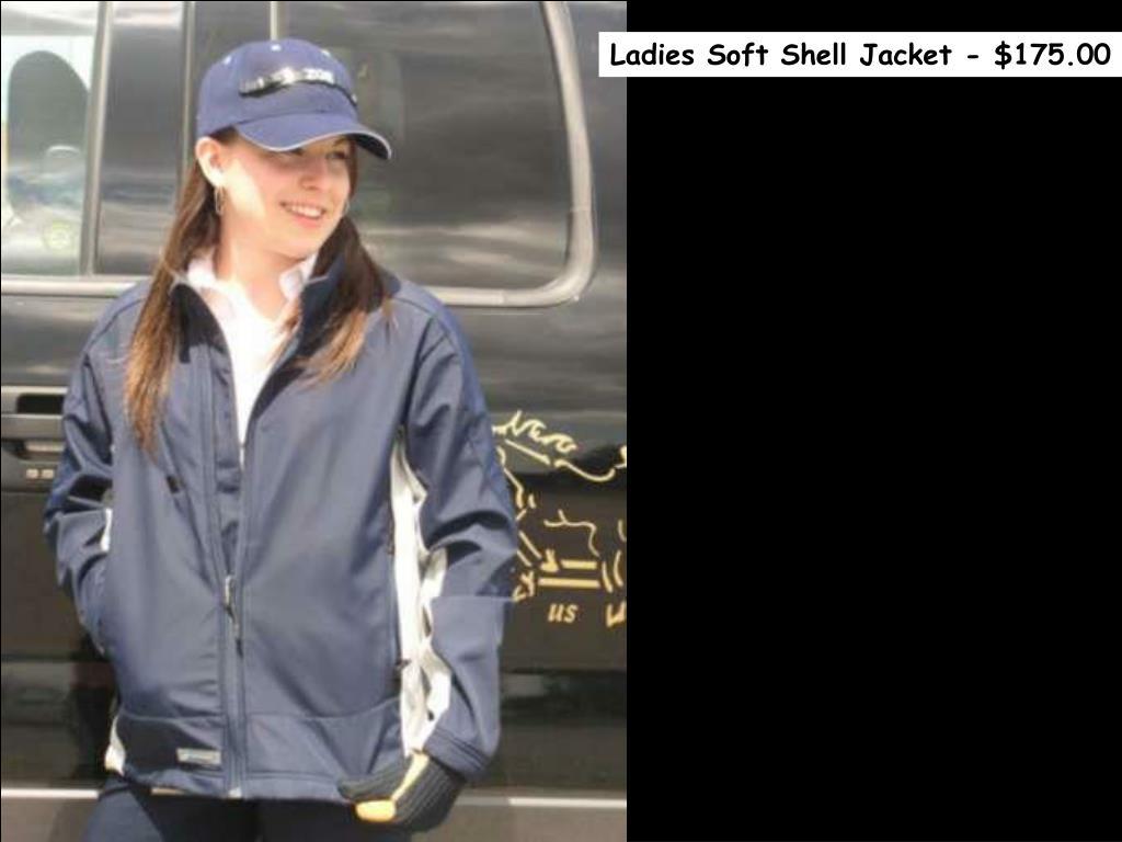 Ladies Soft Shell Jacket - $175.00