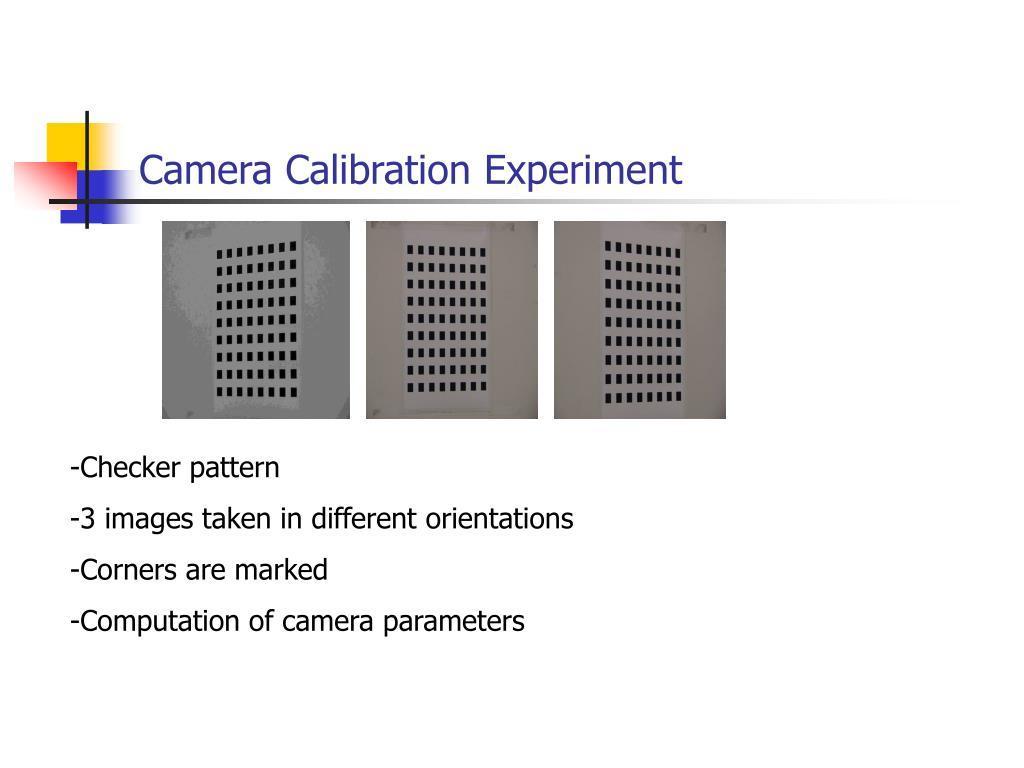 Camera Calibration Experiment