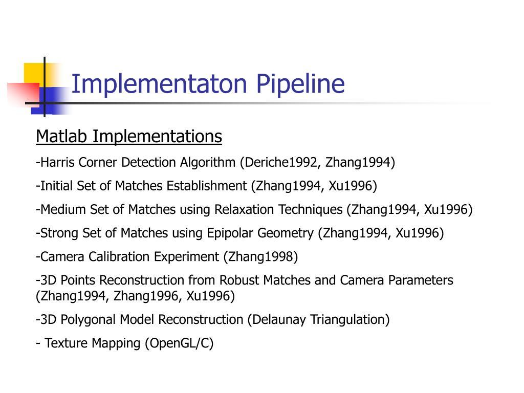 Implementaton Pipeline