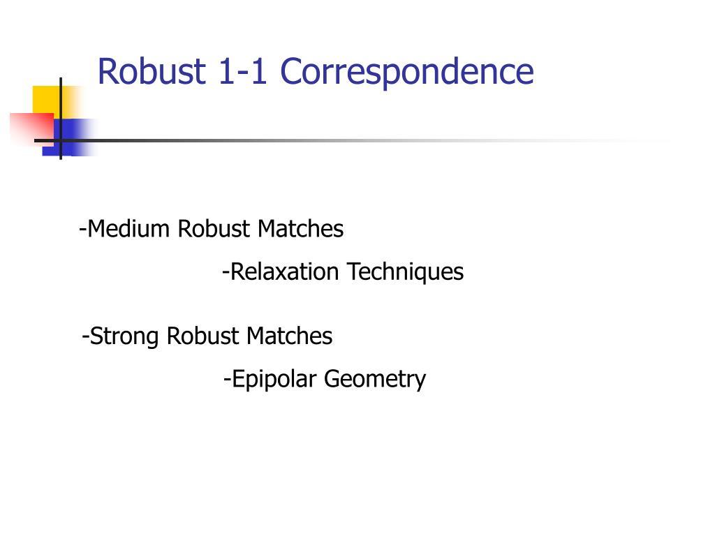 Robust 1-1 Correspondence