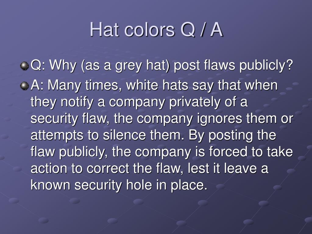 Hat colors Q / A
