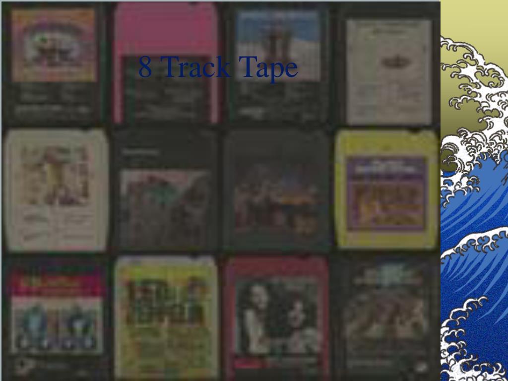 8 Track Tape