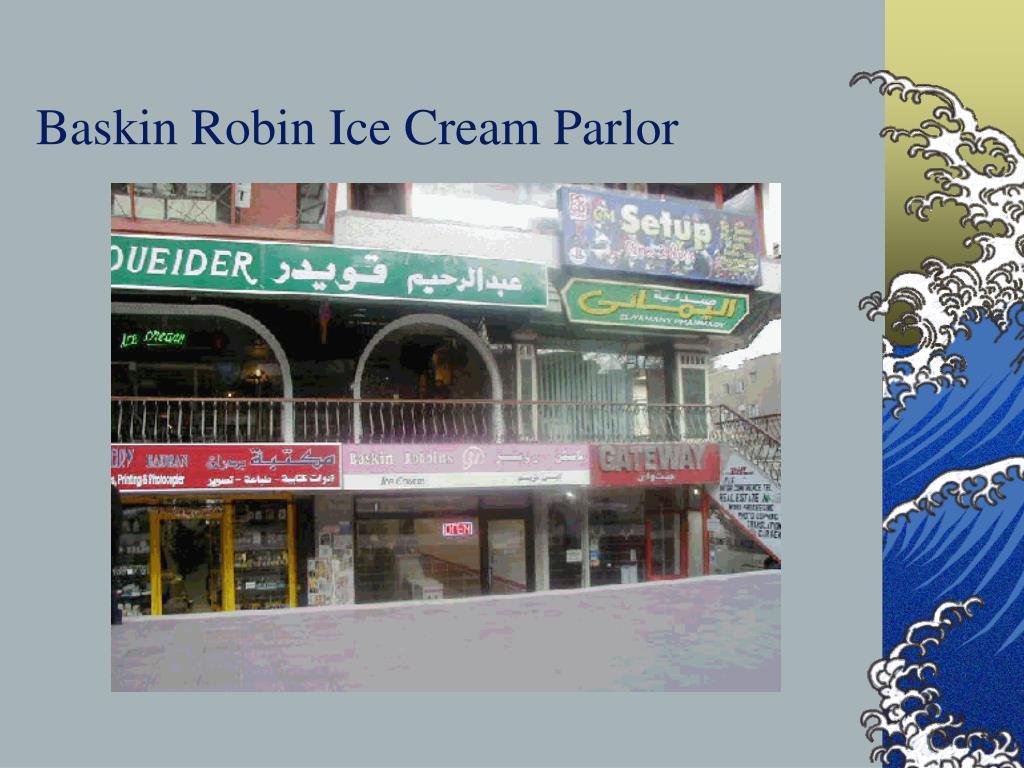 Baskin Robin Ice Cream Parlor