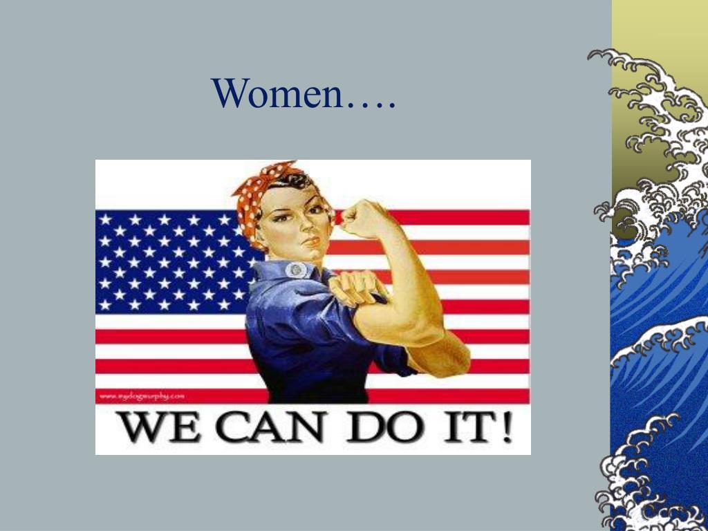 Women….