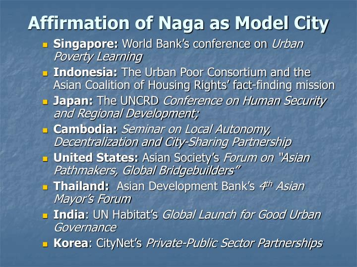 Affirmation of Naga as Model City