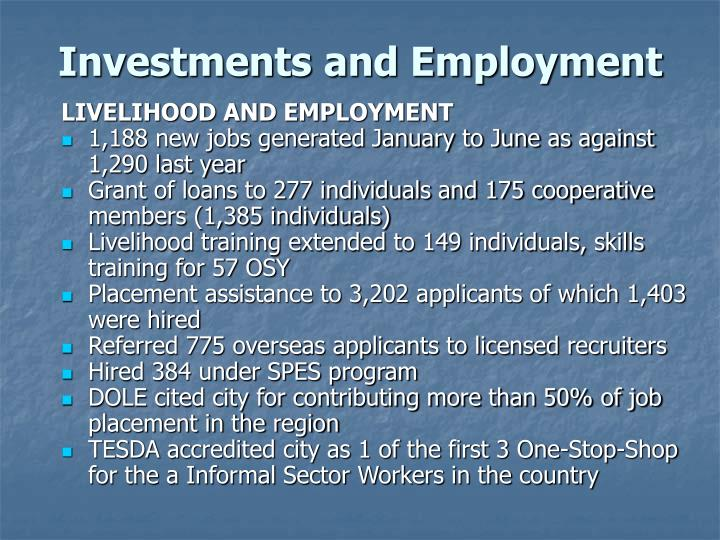 Investments and Employment