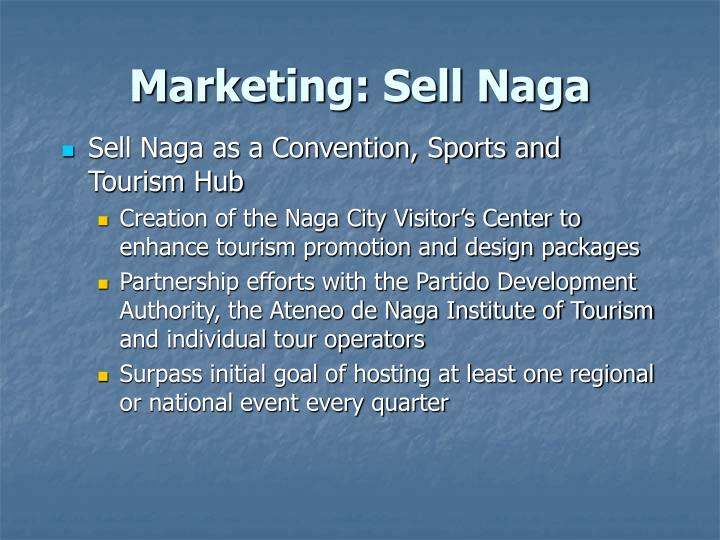 Marketing: Sell Naga
