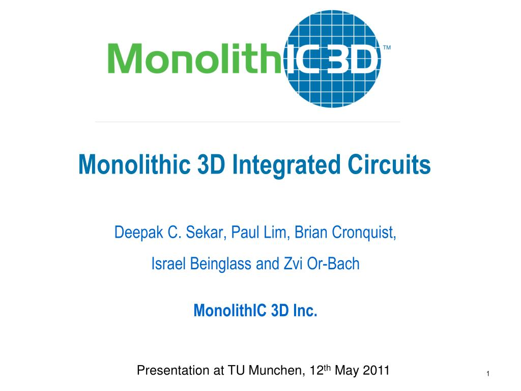 Monolithic 3D Integrated Circuits