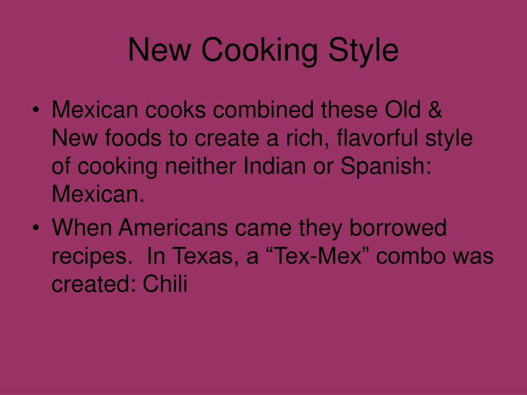 New Cooking Style