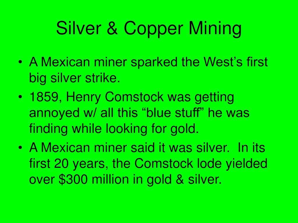 Silver & Copper Mining