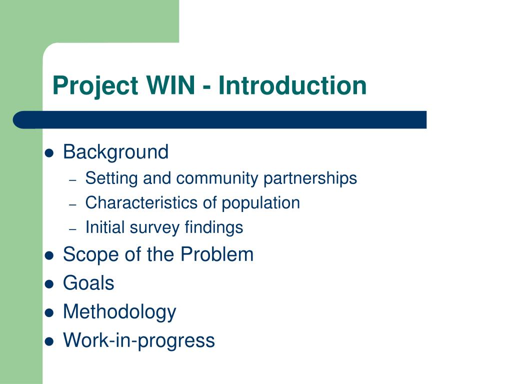 Project WIN - Introduction