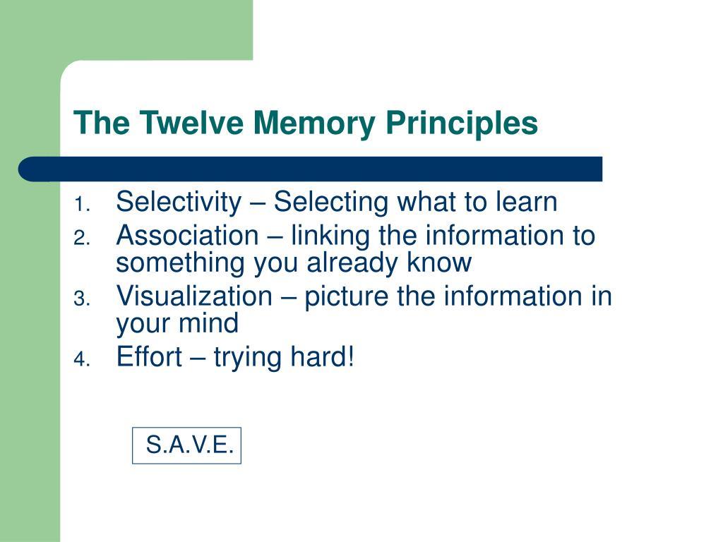The Twelve Memory Principles