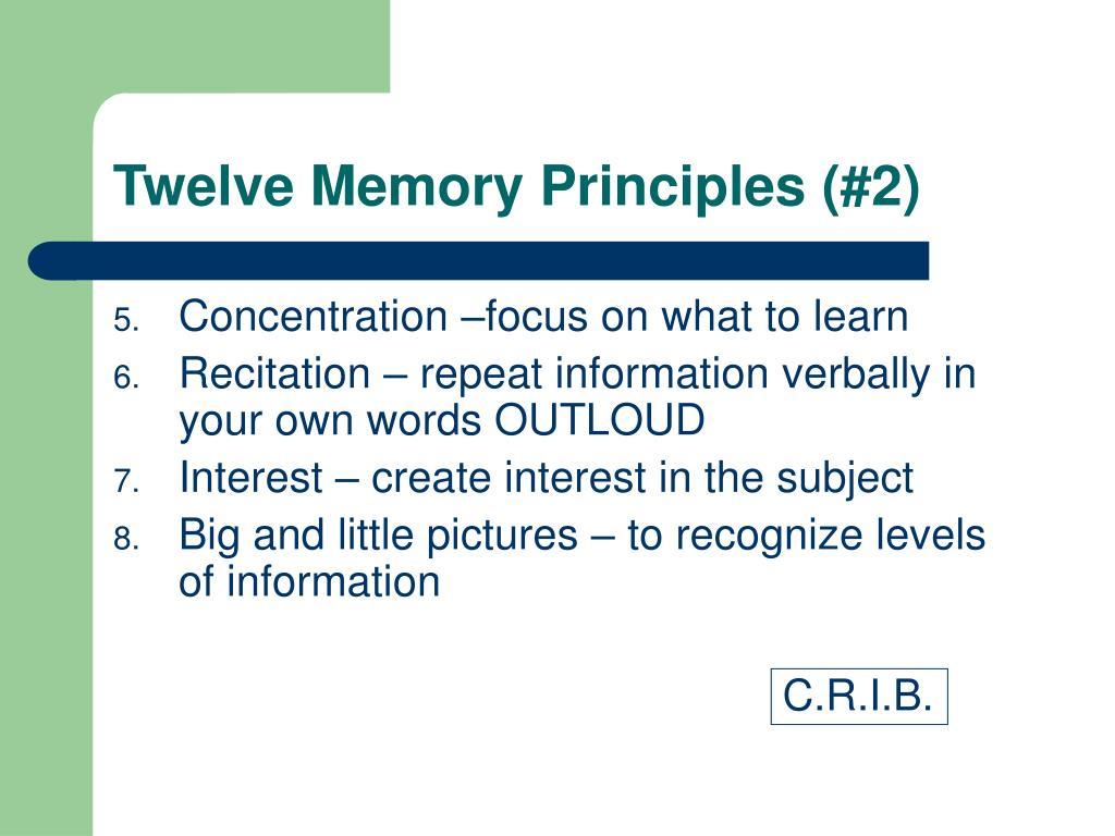 Twelve Memory Principles (#2)