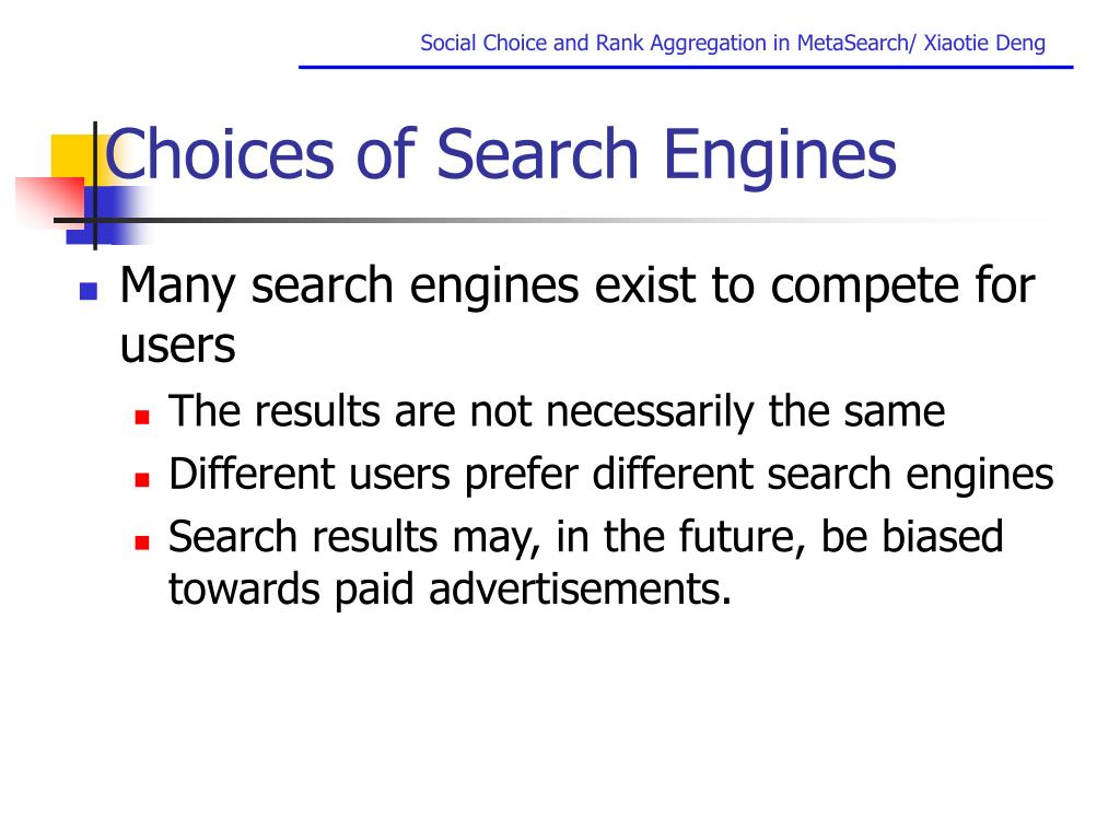 Choices of Search Engines