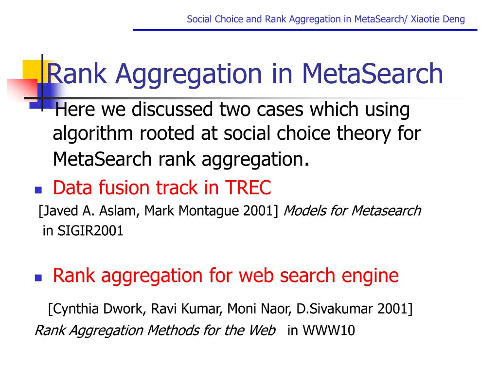 Rank Aggregation in MetaSearch