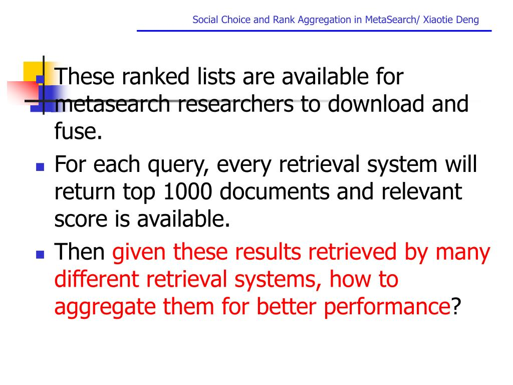 These ranked lists are available for metasearch researchers to download and fuse.