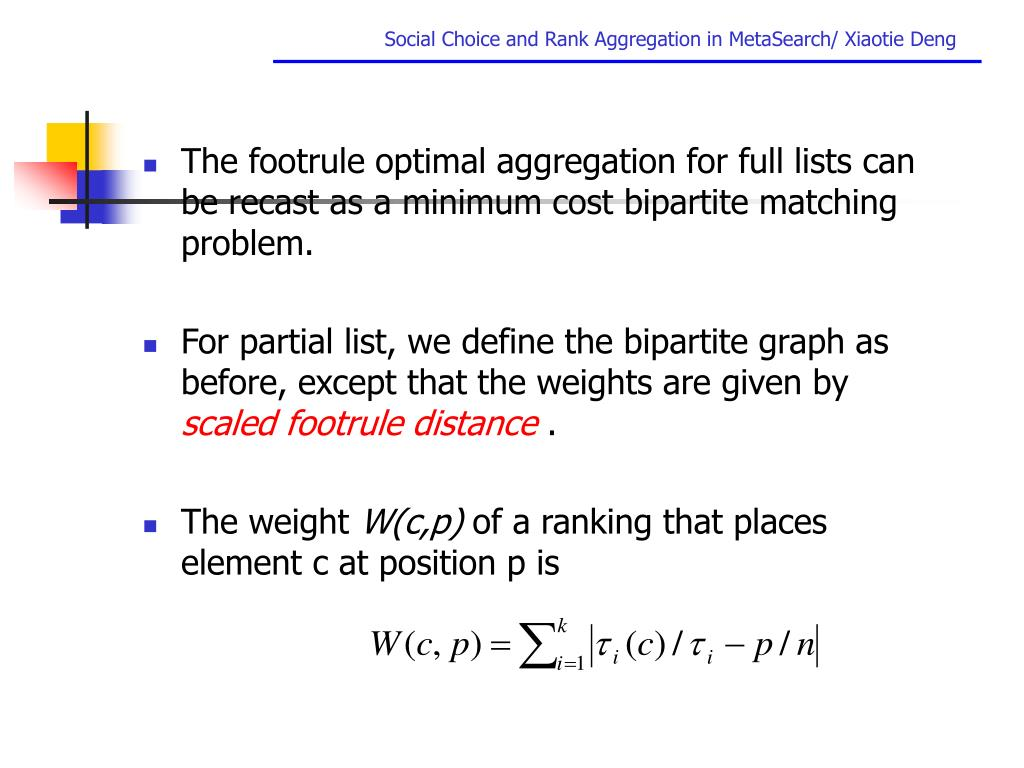 The footrule optimal aggregation for full lists can be recast as a minimum cost bipartite matching problem.