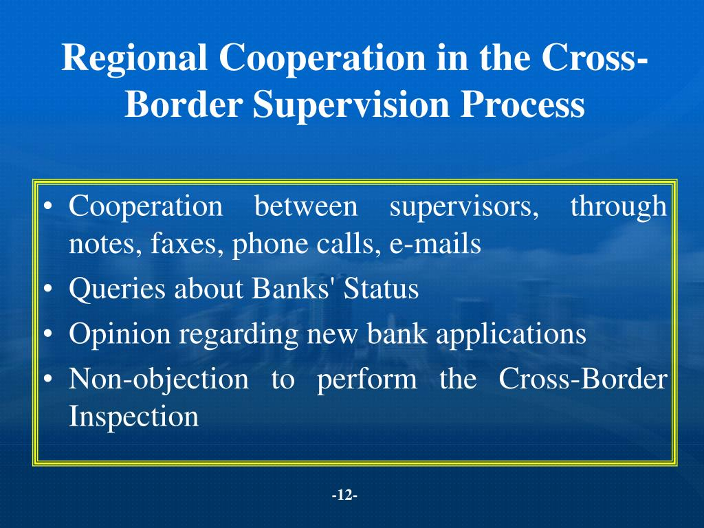 Regional Cooperation in the Cross-Border Supervision Process