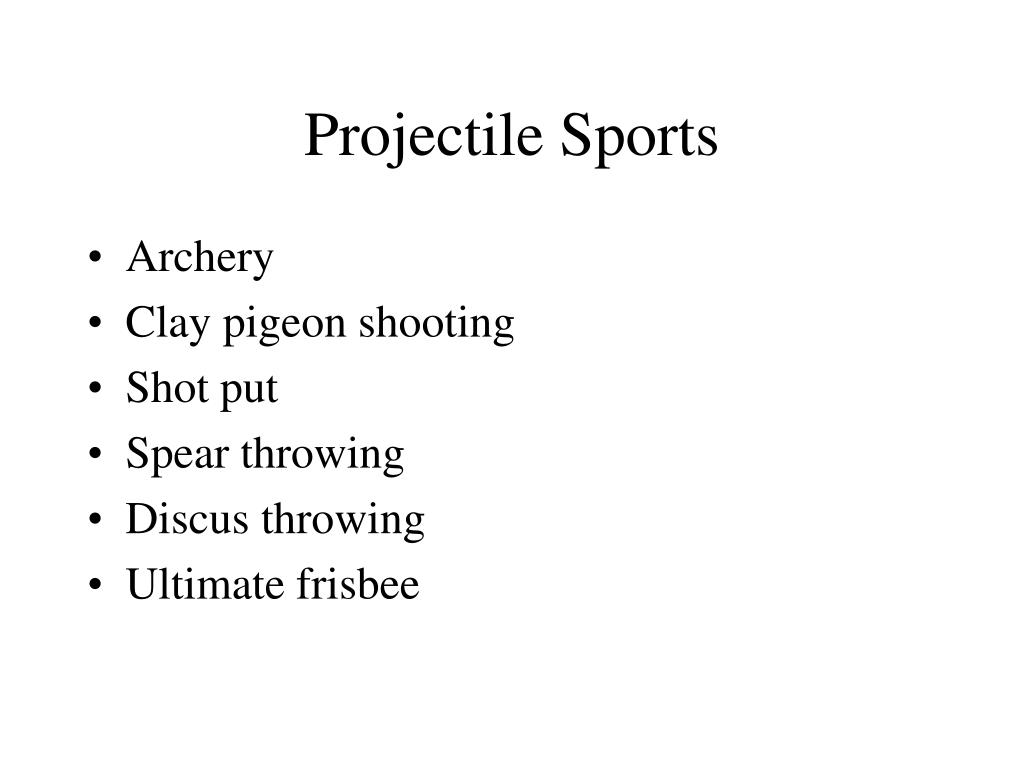 Projectile Sports