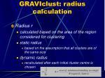 graviclust radius calculation