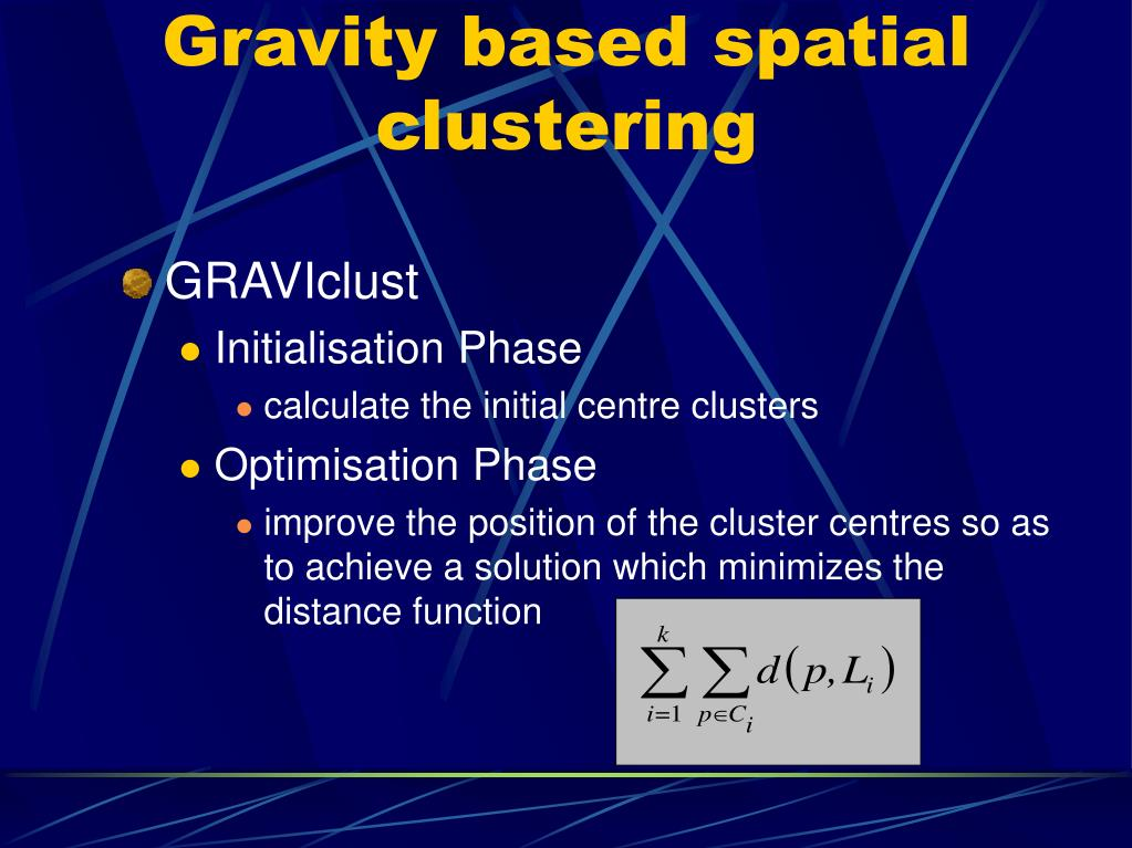 Gravity based spatial clustering