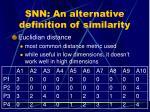 snn an alternative definition of similarity
