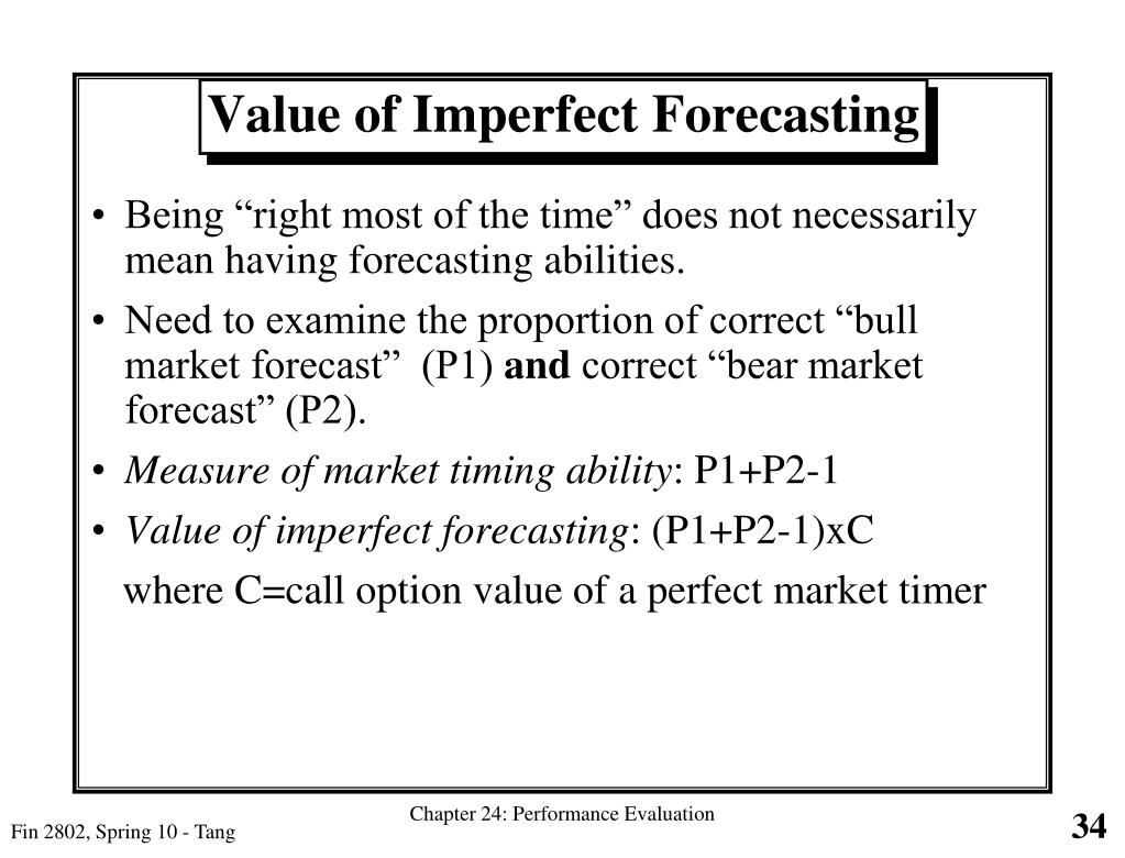 """Being """"right most of the time"""" does not necessarily mean having forecasting abilities."""