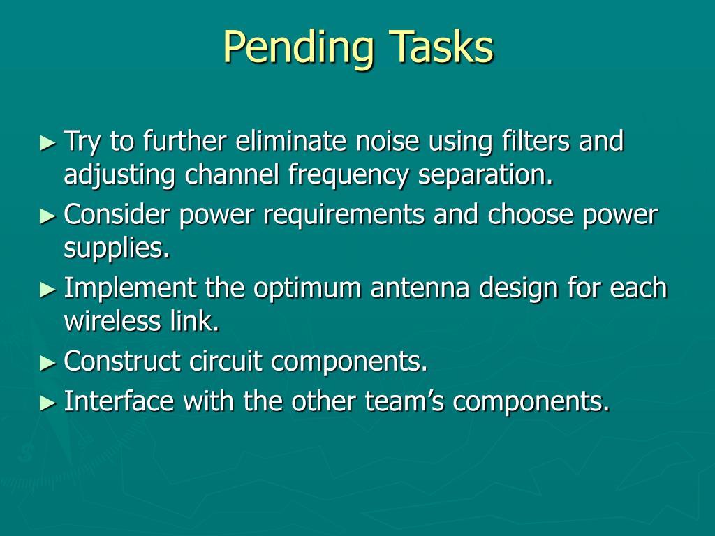 Pending Tasks