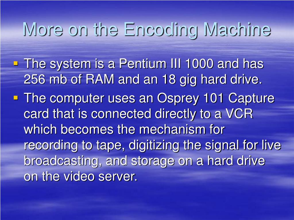 More on the Encoding Machine