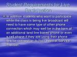 student requirements for live participation