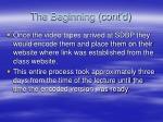 the beginning cont d