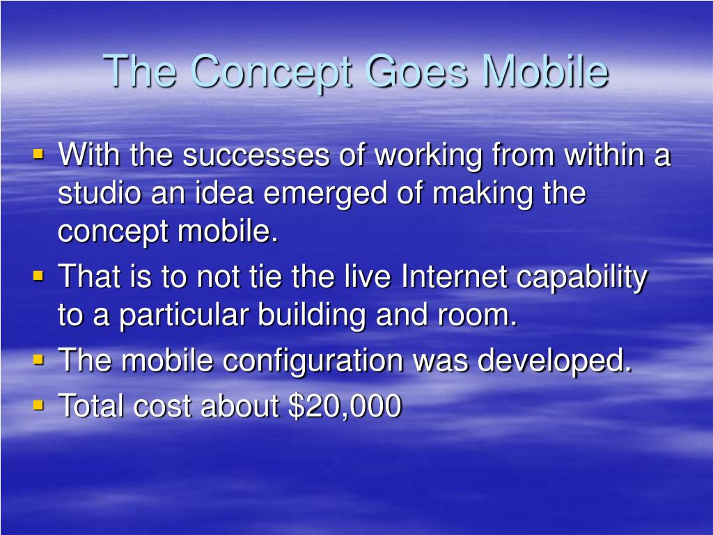The Concept Goes Mobile